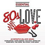 Cover Art: Essential - 80's Love