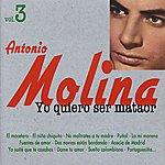 Antonio Molina Yo Quiero Ser Mataor