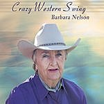 Barbara Nelson Crazy Western Swing