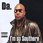 Da I'm So Southern