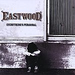 Eastwood Everything's Personal