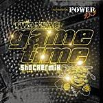 Twansac Gametime (Shocker Mix)