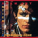 Adam & The Ants Antics In The Forbidden Zone