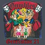 Gumbles Generation 21