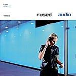 Fused Audio