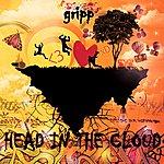 Gripp Head In The Cloud