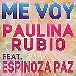 Paulina Rubio Me Voy