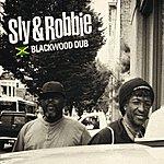 Sly & Robbie Blackwood Dub