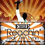 ERASE E Reachin' (Feat. Tre' Lynn)