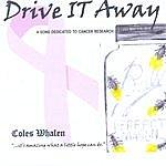 Coles Whalen Drive It Away