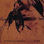 The Weeds The Faraway Flying Of Broken Beating