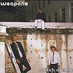 Weapons A Ditch In Time