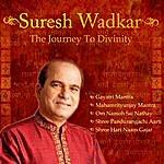 Suresh Wadkar Suresh Wadkar - The Journey To Divinity