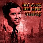 Roy Acuff Red River Valley