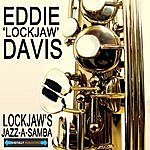 Eddie 'Lockjaw' Davis Lockjaw's Jazz-A-Samba