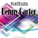 Benny Carter Jazz Giants: Benny Carter