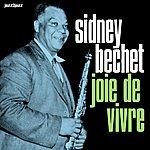 Sidney Bechet Joie De Vivre - Live In Paris, Vol. 2
