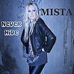 Mista Never Hide