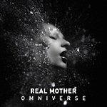 Real Mother Omniverse