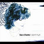 Lisa O'Kane It Don't Hurt