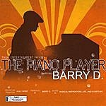 Barry D The Piano Player