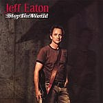 Jeff Eaton Stop The World