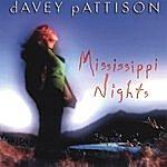 Davey Pattison Mississippi Nights