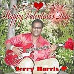 Jerry Harris Happy Valentine's Day