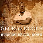 George Nooks Running Up & Down