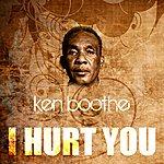 Ken Boothe I Hurt You