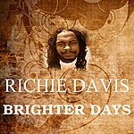 Richie Davis Brighter Days