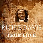 Richie Davis True Love