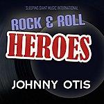 Johnny Otis Rock 'n' Roll Heroes ... Johnny Otis