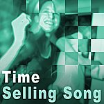 Time Selling Song - Single