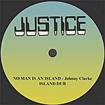 """Johnny Clarke No Man Is An Island And Dub 12"""" Version"""