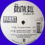 Brutal Bill The Brutal Bill Project #1