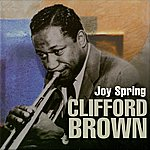 Clifford Brown Joy Spring
