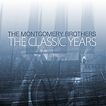 The Montgomery Brothers The Classic Years