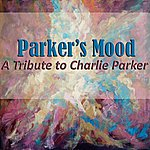 Phil Woods Quartet Parker's Mood: A Tribute To Charlie Parker