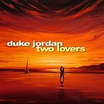 Duke Jordan Two Lovers