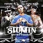 dC Stuntin Wit My Partnas (Feat. Future & Yung Mazi )