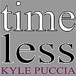 Kyle Puccia Timeless