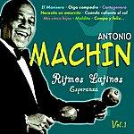 Antonio Machin Ritmos Latinos - Esperanza Vol. 1