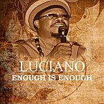 Luciano Enough Is Enough