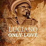 Luciano Only Love
