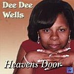 DeeDee Wells Heavens Door