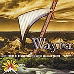 Wayra A Collection Of Contemporary & Native American Themes - Volume 3