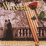 Wayra Melodies Of The Heart