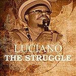 Luciano The Struggle