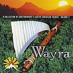 Wayra A Collection Of Contemporary & Native American Themes - Volume 2
